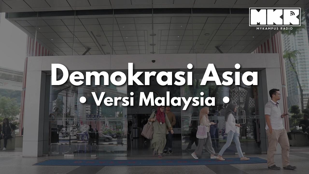 Demokrasi Asia – Versi Malaysia