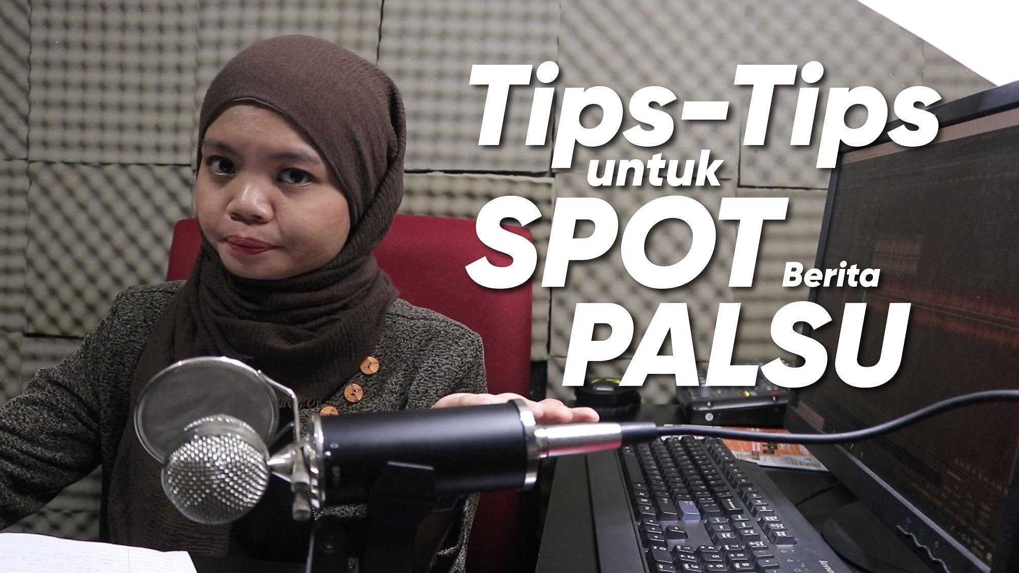 Berita Palsu & Tip-Tip untuk Identify
